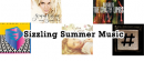 Music: Sizzling Summer